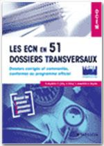 Les ecn en 51 dossiers transversaux  t.2 ; dossiers 52 à 102