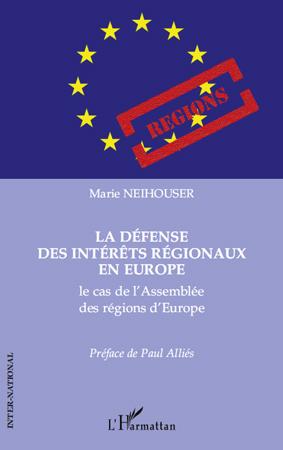 La défense des intérêts régionaux en Europe ; le cas de l'Assemblée des régions d'Europe