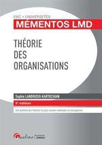 Vente Livre Numérique : Mémentos LMD - Théorie des organisations - 3e édition  - Sophie Landrieux-Kartochian