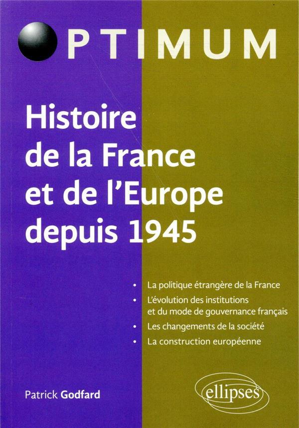 L'histoire de la France et de l'Europe depuis 1945