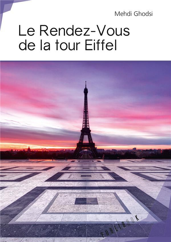 Le rendez-vous de la tour Eiffel