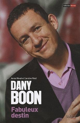 Dany Boon, fabuleux destin