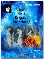 Arsène Lupin gentleman cambrioleur ; Victor, de la brigade mondaine