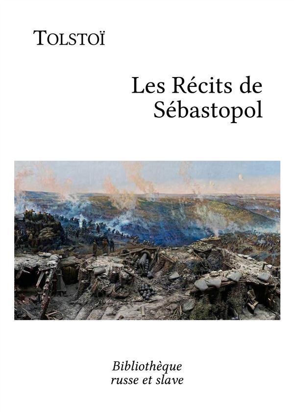 Les récits de Sébastopol