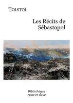 Vente Livre Numérique : Les Récits de Sébastopol  - Léon Tolstoï