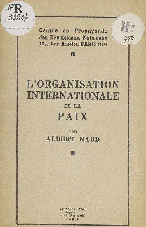 L'organisation internationale de la paix