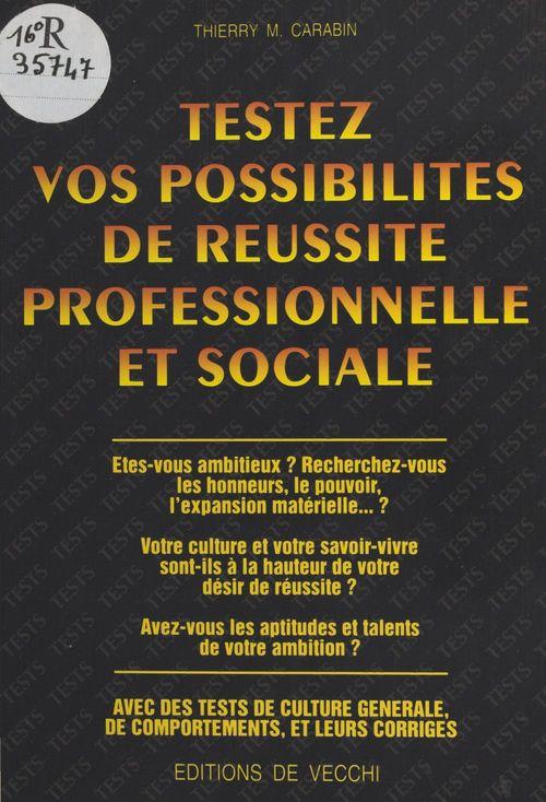 Testez vos possibilites de reussite professionnelle et sociale