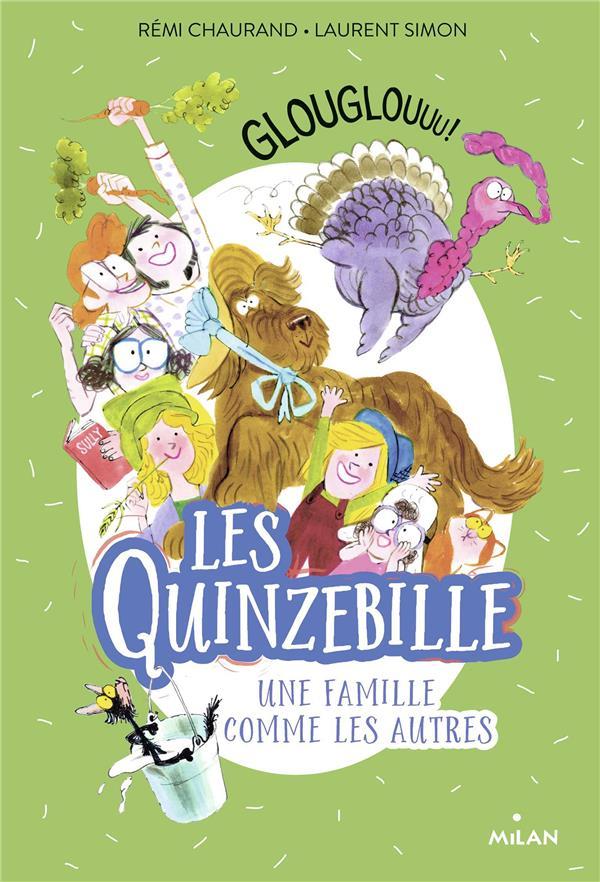 Les Quinzebille, une famille comme les autres T.5 ; glouglouuu !