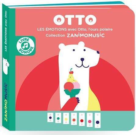 Zanimomusic ; Otto ; les émotions avec Otto, l'ours polaire