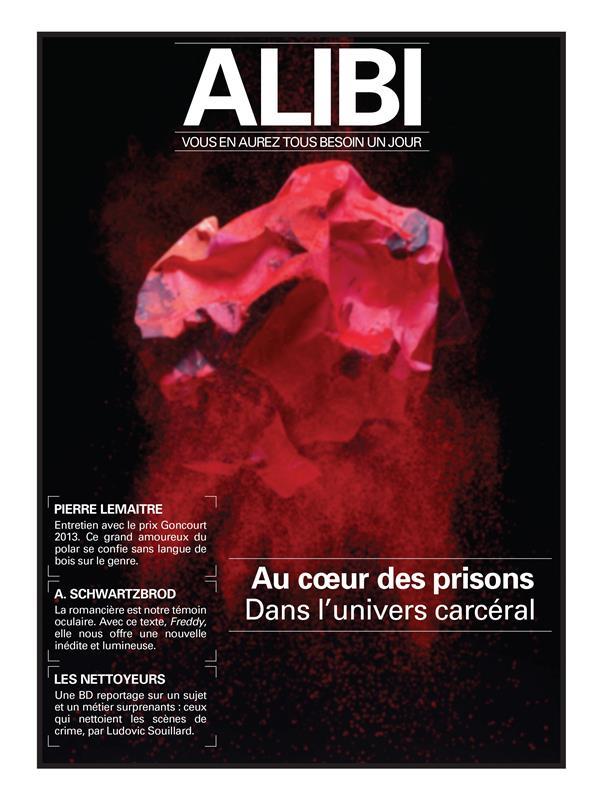 Alibi n.4 ; au coeur des prisons