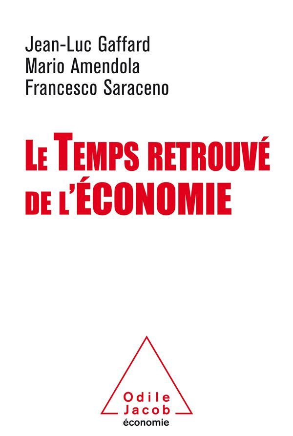 LE TEMPS RETROUVE DE L'ECONOMIE