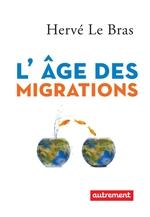 Vente EBooks : L'âge des migrations  - Hervé LE BRAS