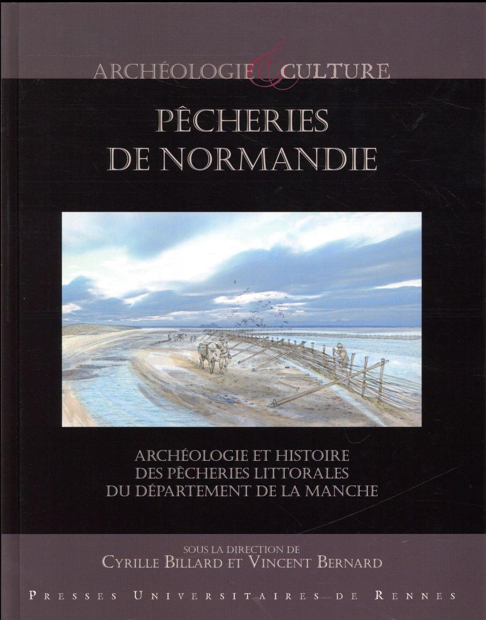 Pêcheries de Normandie; archéologie et histoire des pêcheries littorales du département de la Manche