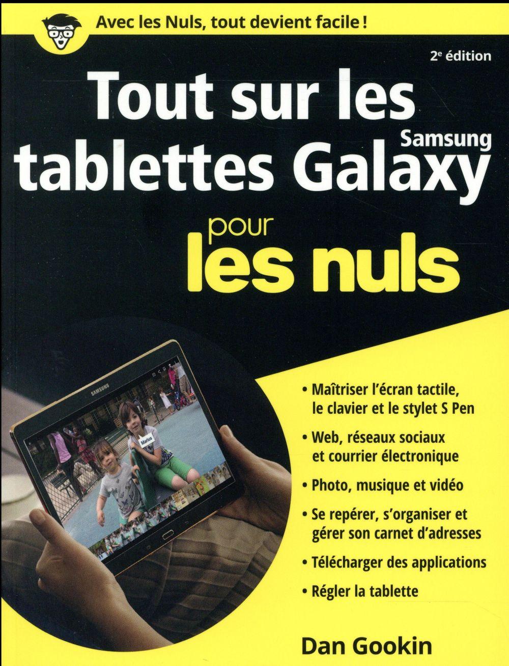 Gookin Dan - Tout sur les tablettes Samsung Galaxy pour les nuls