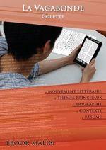 Vente Livre Numérique : Fiche de lecture La Vagabonde - Résumé détaillé et analyse littéraire de référence  - Colette