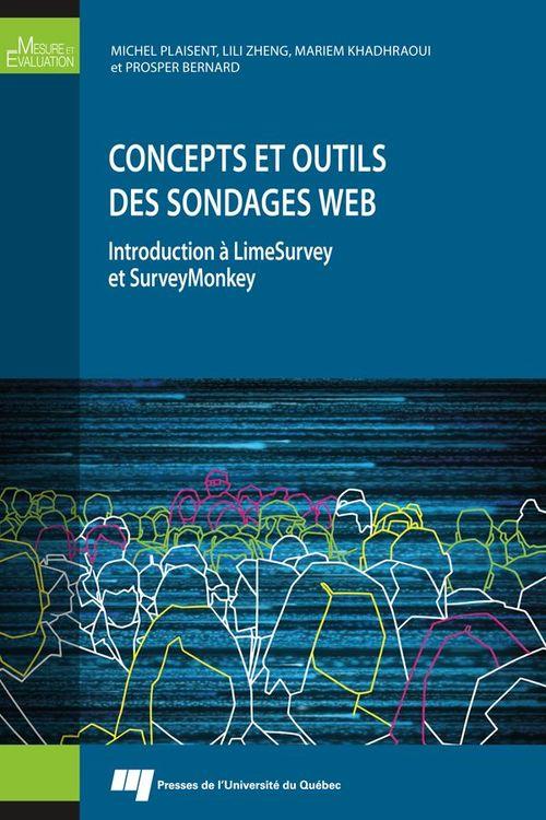 Concepts et outils des sondages web ; introduction à LimeSurvey et SurveyMonkey