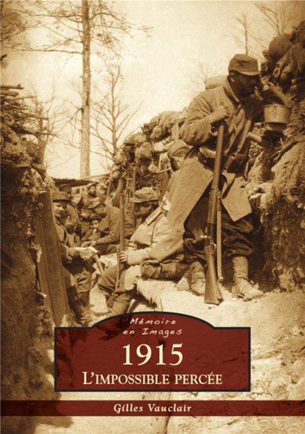 1915 ; l'impossible percée