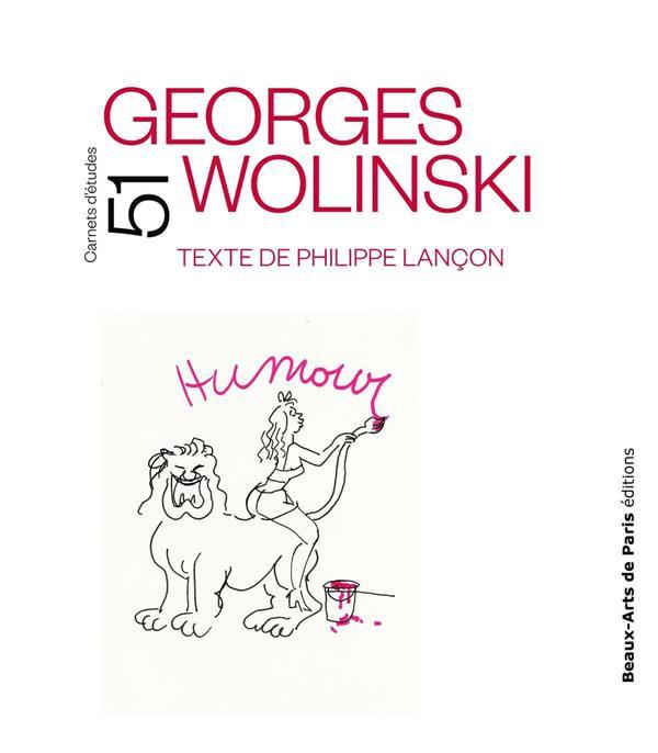 CARNETS D'ETUDES t.51 ; Wolinski