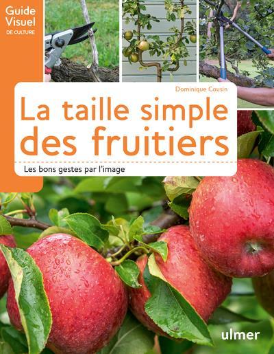 la taille simple des fruitiers ; les bons gestes par l'image