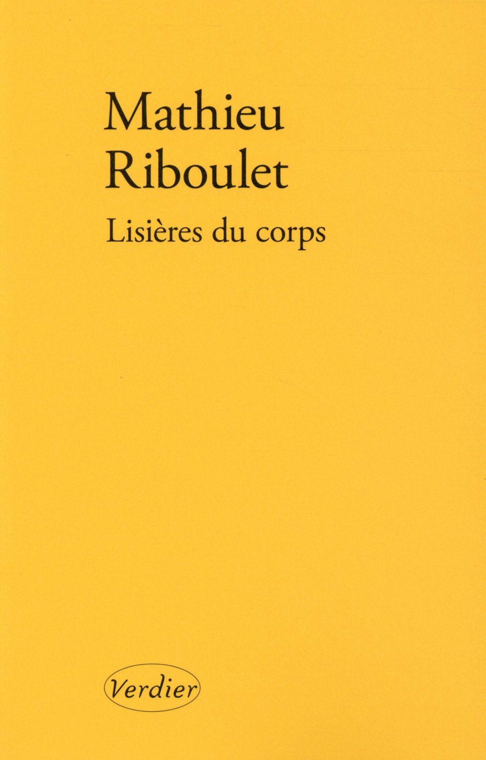 LISIERES DU CORPS