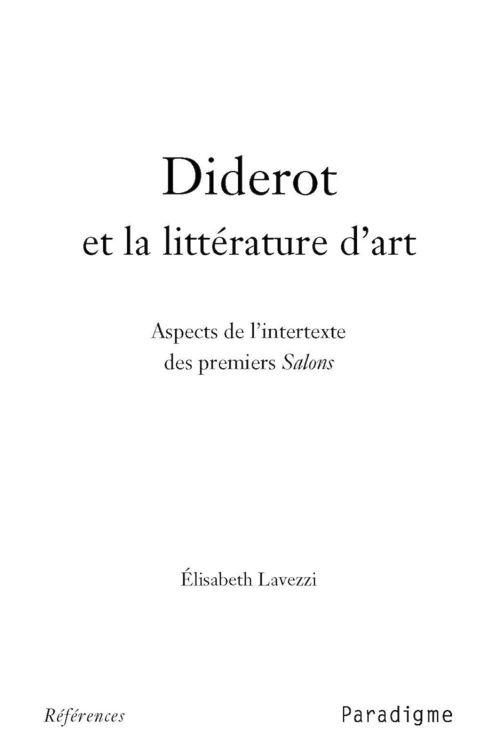 Diderot et la littérature d'art ; aspects de l'intertexte des premiers salons