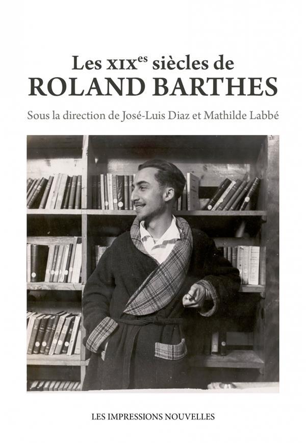 Les XIXe siècles de Roland Barthes