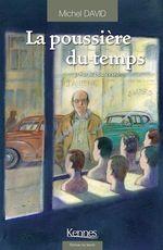 Vente Livre Numérique : La Poussière du temps T03  - Michel David