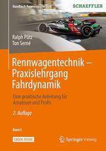 Rennwagentechnik - Praxislehrgang Fahrdynamik  - Ton Serne - Ralph Putz