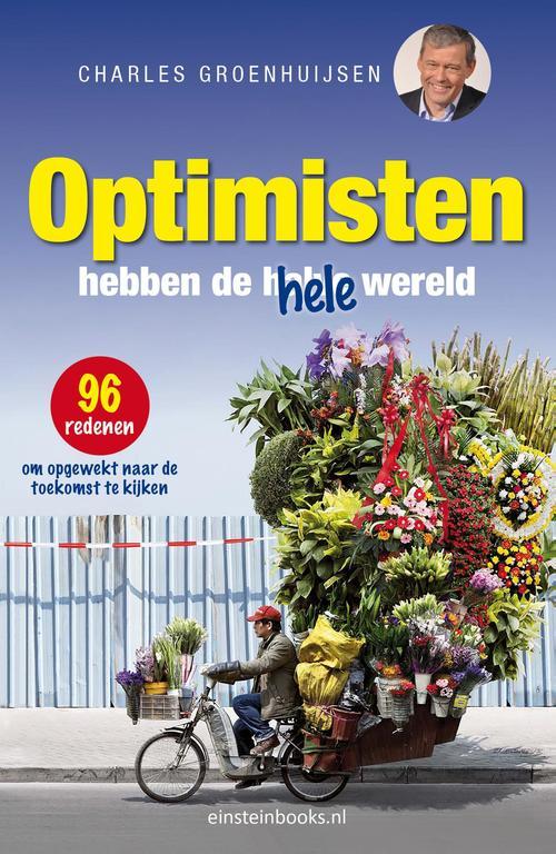 Optimisten hebben de hele wereld