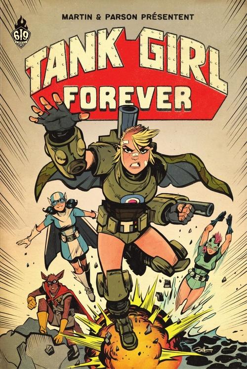 Tank Girl t.13 ; forever