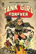 Tank girl : forever  - Alan Martin - Martin/Parson