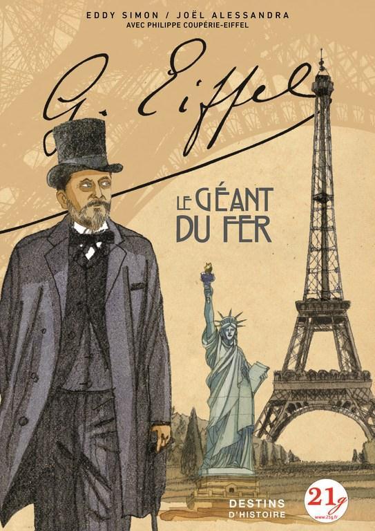 Gustave Eiffel ; le géant de fer