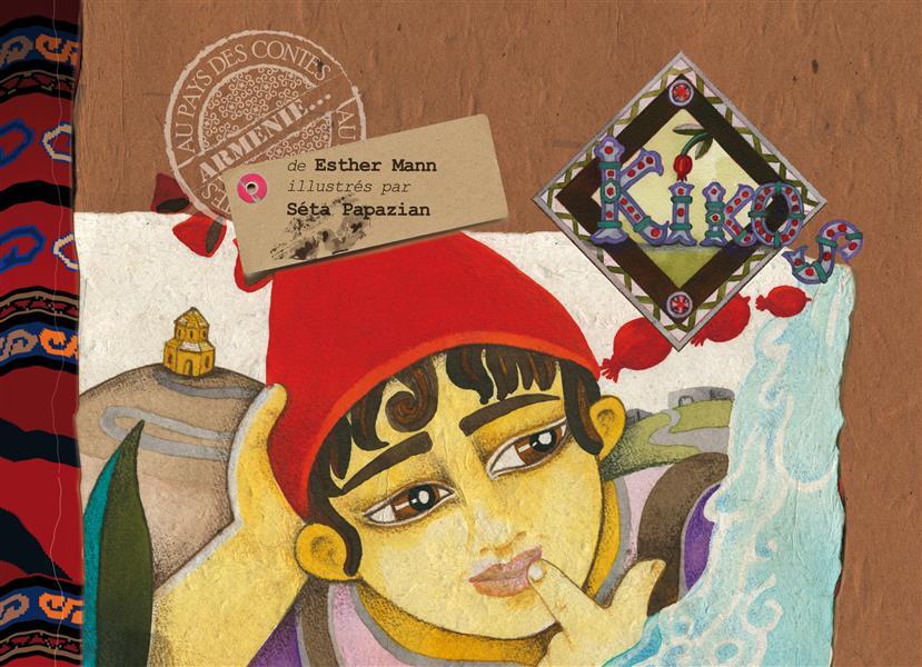 Kikos ; contes d'Arménie