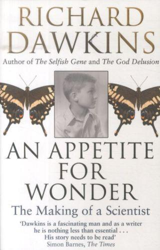 An appetite for wonder - the making of a scientist