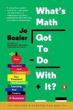 Vente Livre Numérique : What's Math Got to Do with It?  - Jo Boaler