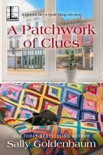 Vente EBooks : A Patchwork of Clues  - Goldenbaum Sally