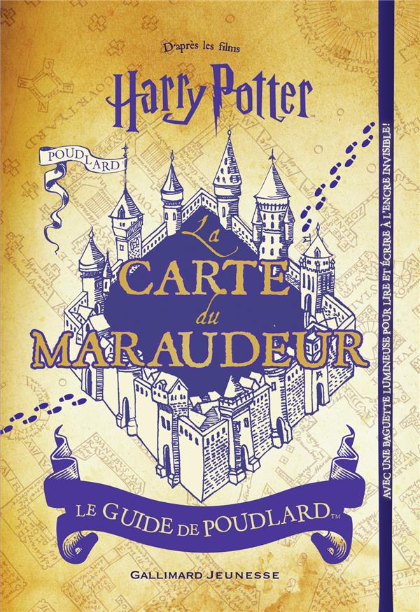 Harry Potter ; la carte du Maraudeur
