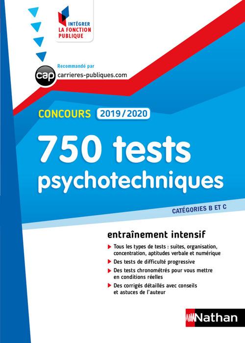 Concours ; 750 test psychotechniques (édition 2019/2020)