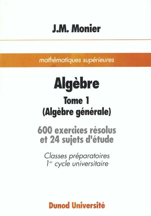 Algebre receuils d'exercices t.1