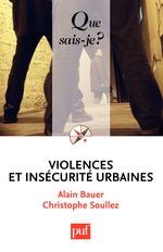 Vente Livre Numérique : Violences et insécurité urbaines  - Alain Bauer - Christophe SOULLEZ