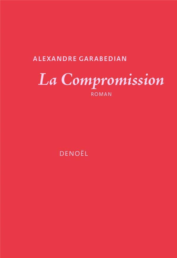 La compromission