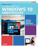 Vente Livre Numérique : À la découverte de Windows 10 Anniversaire  - Mathieu Lavant