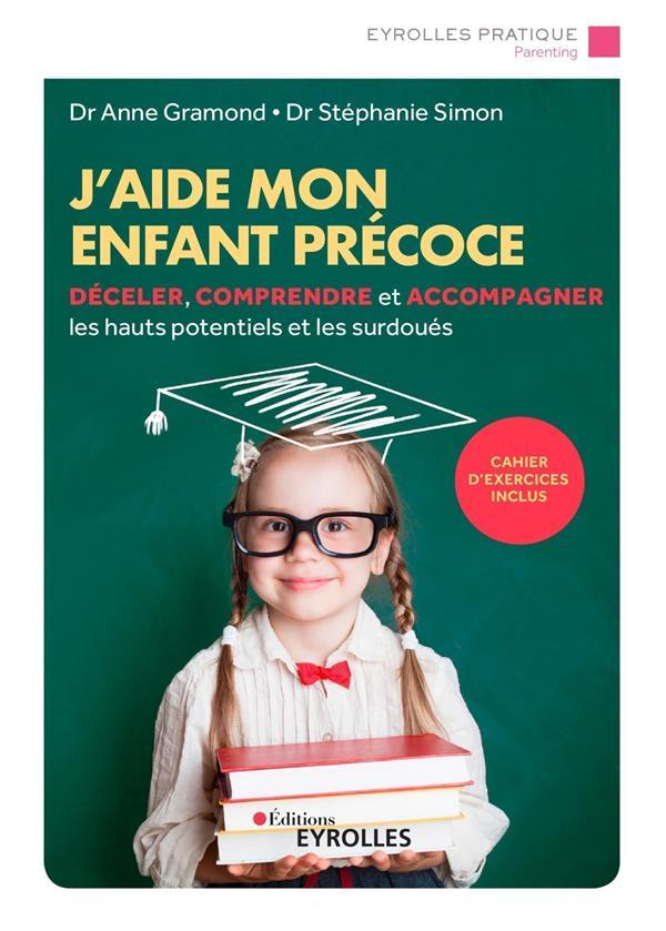 J'AIDE MON ENFANT PRECOCE (2E EDITION)