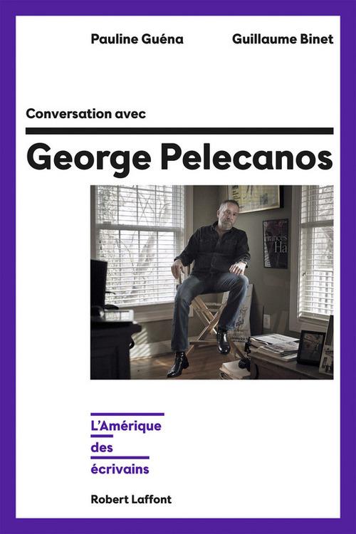 Conversation avec George Pelecanos
