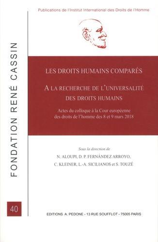 Les droits humains comparés ; à la recherche de l'universalité des droits humains