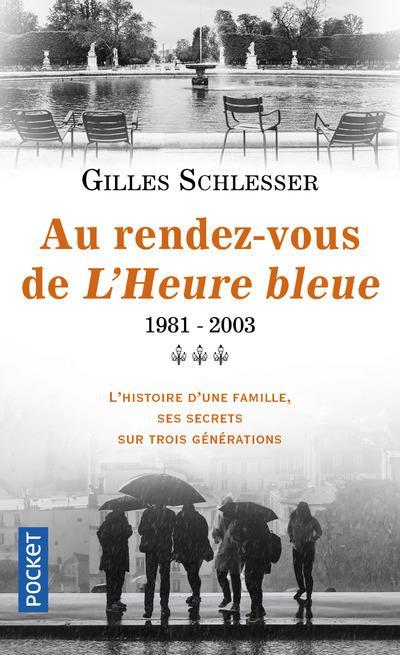 Saga parisienne t.3 ; au rendez-vous de l'heure bleue ; 1981-2003