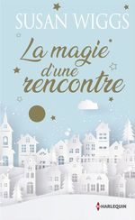 Vente EBooks : La magie d'une rencontre  - Susan Wiggs