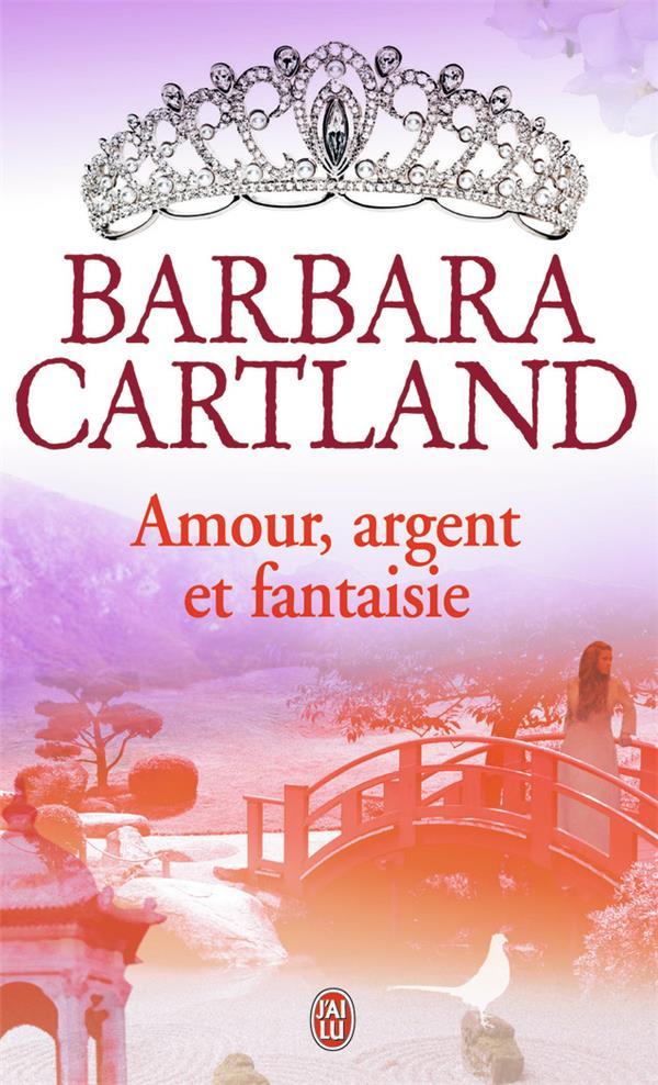 Amour, Argent Et Fantaisie