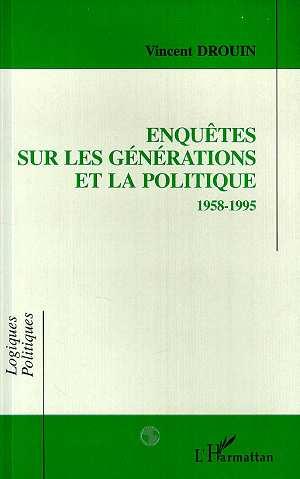 Enquetes sur les generations et la politique (1958-1995)