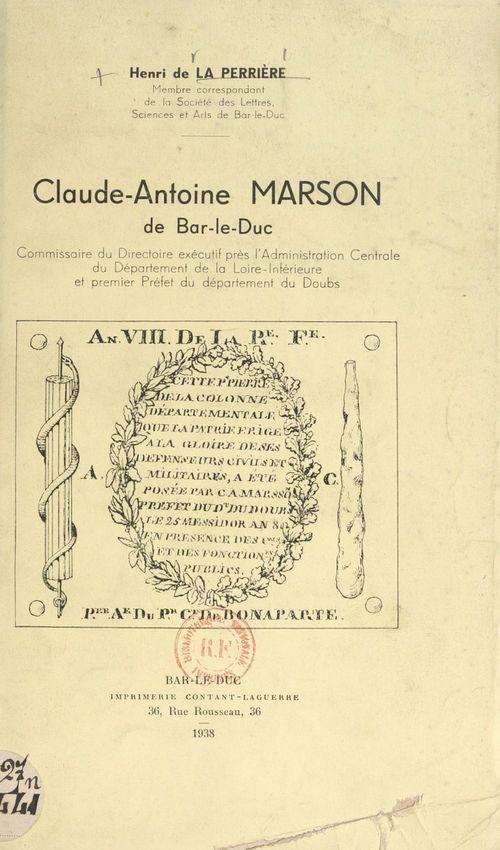 Claude-Antoine Marson, de Bar-le-Duc  - Henri de La Perrière